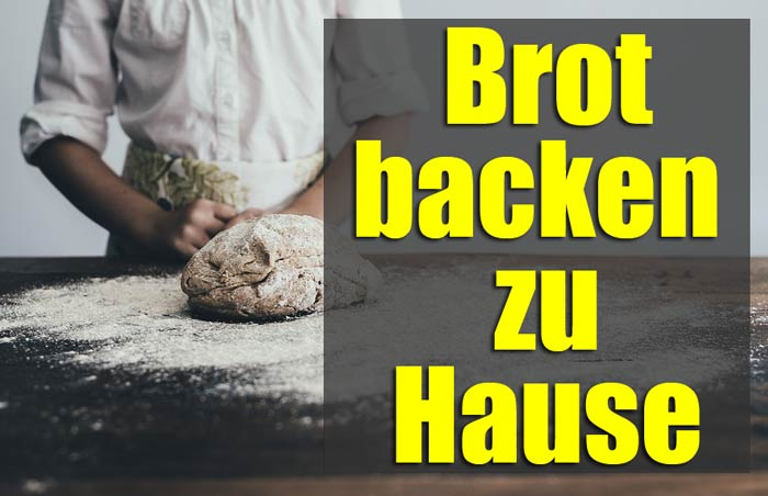 Brot-backen